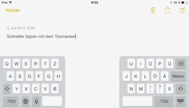 Per Geste wird die iPad-Tastatur zweigeteilt und lässt sich besser mit den Daumen bedienen