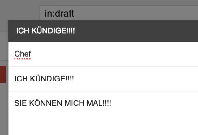 Manchmal will man einfach, sollte aber nicht - Gmail gibt Euch nun zumindest noch ein wenig Bedenkzeit ;)