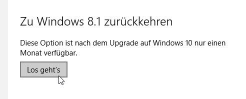 Wenn alle Stricke reißen, könnt Ihr Windows 10 deinstallieren und zu Windows 8.1 bzw. Windows 7 zurückkehren