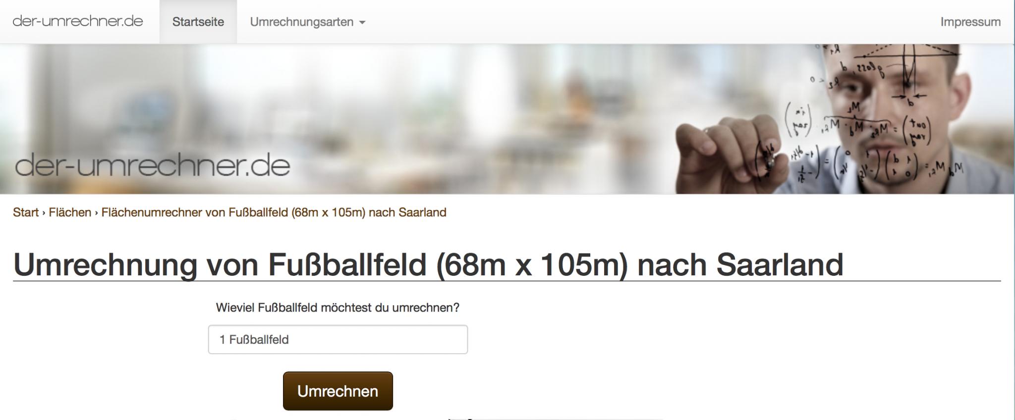 Das Verhältnis von Saarland zu Fußballfeldern ist...