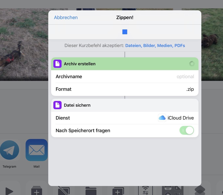 Der Kurzbefehl zippt die Dateien und legt sie in der iCloud ab.