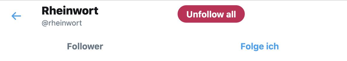 Mit diesem Button ist die Massenentfolgung kein Problem mehr.