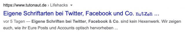 Sogar in Google-Ergebnissen könnt ihr die Schriftart einsetzen. Aber Vorsicht: Google kann Keywörter auf diese Weise nicht lesen!