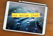 iPad, willst du ewig leben? (Foto: Tutonaut)